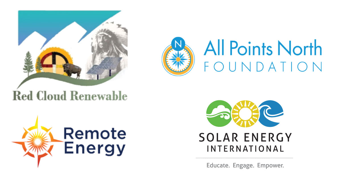 Red Cloud Renewable (RCR), Solar Energy International (SEI), and Remote Energy (RE) announce continued partnership with All Points North Foundation through the Tribal Train the Trainer (T4) Program